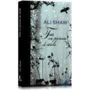Fata cu picioare de sticla - Ali Shaw