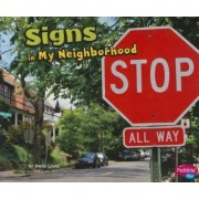 Signs in My Neighborhood by Gail Saunders-Smith