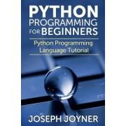 Python Programming for Beginners by Joseph Joyner