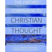 The Oxford Companion to Christian Thought by Adrian Hastings