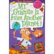 My Weird School Daze #3: Mr. Granite Is from Another Planet! by Dan Gutman