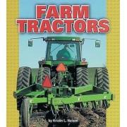 Farm Tractors by Kristin L Nelson