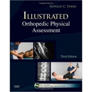 Illustrated Orthopedic Physical Assessment (Book W/ Dvd)