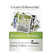 Jimmy's Stories: Preaching What I Practiced at Chick-Fil-A