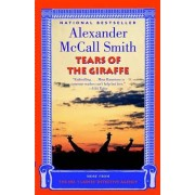 Tears of the Giraffe by Professor of Medical Law Alexander McCall Smith