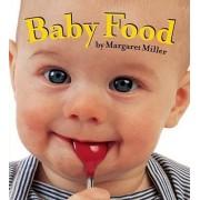 Baby Food by Margaret Miller