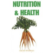 Nutrition and Health by Gerald Wiseman