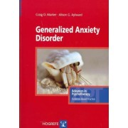 Generalized Anxiety Disorder by Craig D. Marker