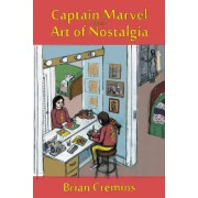 Captain Marvel and the Art of Nostalgia