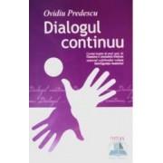 Dialogul continuu - Ovidiu Predescu