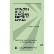 Interaction Effects in Factorial Analysis of Variance by James J. Jaccard
