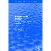 Routledge Revivals: Pandora and OCCAM (1992): On the Limits of Language and Literature