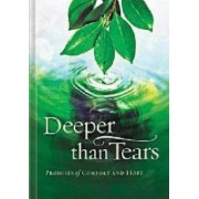 Deeper Than Tears by Thomas Nelson