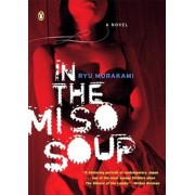 In the Miso Soup, Paperback