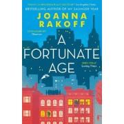 A Fortunate Age by Joanna Rakoff