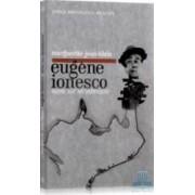 Eugene Ionesco mistic sau necredincios - Marguerite Jean-Blain