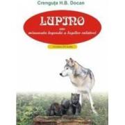 Lupino sau minunata legenda a lupilor calatori + Cd - Crenguta H.B. Docan