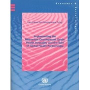 Implementing the Millennium Development Goals by United Nations: Department of Economic And Social Affairs: Committee For Development Policy