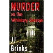 Murder on the Whiskey George
