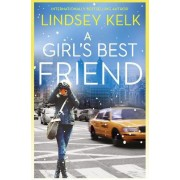 A Girl's Best Friend by Lindsey Kelk