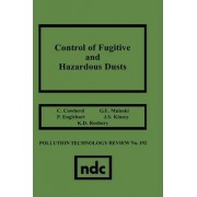 Control of Fugitive and Hazardous Dusts by C Cowherd