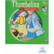 Degetica. Thumbelina. Reading in english + Cd .lectura Margareta Paslaru