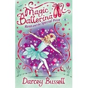 Rosa and the Special Prize by CBE Darcey Bussell