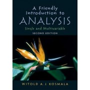 A Friendly Introduction to Analysis by Witold A.J. Kosmala