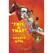 This & That Find A Word Puzzle Book by Rrobitaille