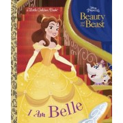 I Am Belle (Disney Beauty and the Beast)