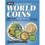 Standard Catalog of World Coins 2001-Date 2016 by George S. Cuhaj