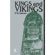 Kings and Vikings: Scandinavia and Europe Ad 700 1100