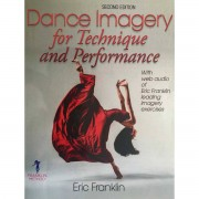 Franklin Methode Libro Dance Imagery for Technique and Performance
