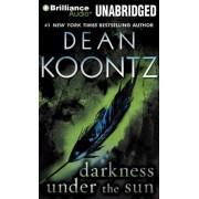 Darkness Under the Sun by Dean R Koontz