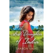 The Lost Daughter of India by Sharon Maas