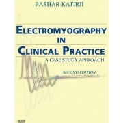 Electromyography In Clinical Practice by Bashar Katirji
