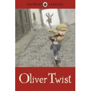 Ladybird Classics: Oliver Twist by Charles Dickens