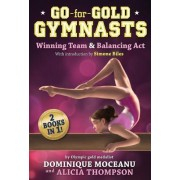 Go-For-Gold Gymnasts Bind-Up [#1: Winning Team ] #2: Balancing ACT]