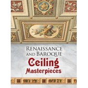 Renaissance and Baroque Ceiling Masterpieces by Dover