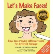 Let's Make Faces! by Gerard Emerson Langeler