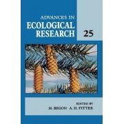 Advances in Ecological Research: Volume 25 by Michael Begon