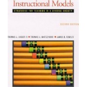 Instructional Models by James Rowley