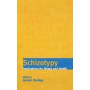 Schizotypy by Gordon Claridge