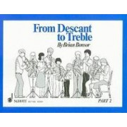 From Descant to Treble: Pt. 2 by Brian Bonsor