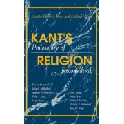 Kant's Philosophy of Religion Reconsidered by Philip J. Rossi