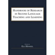 Handbook of Research in Second Language Teaching and Learning by Eli Hinkel