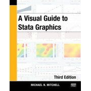 A Visual Guide to Stata Graphics by Michael N. Mitchell