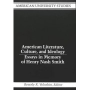 American Literature, Culture, and Ideology by Beverly R Voloshin