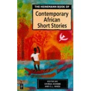 The Heinemann Book of Contemporary African Short Stories by Chinua Achebe