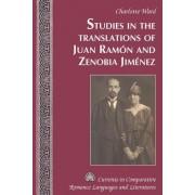 Studies in the Translations of Juan Ramon and Zenobia Jimenez